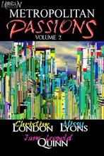 Metropolitan Passions Volume 2