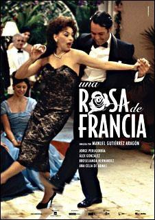 Una Rosa De Francia (2005)