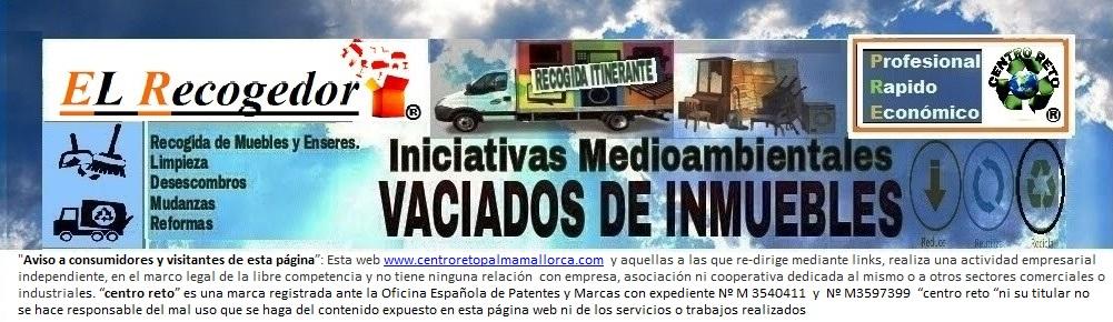 RECOGIDA DE MUEBLES Y VACIADOS PALMA MALLORCA