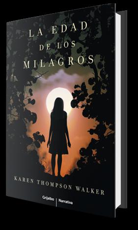 """""""La Edad de los Milagros"""" de Karen Thompson Walker"""