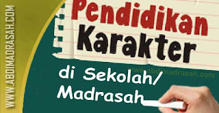 Pendidikan Karakter di Sekolah/Madrasah