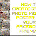 How to Create Great Photo Mosiac Poster Of Your Facebook friends