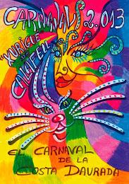 "CARNAVAL ""XURIGUÉ"" 2013"
