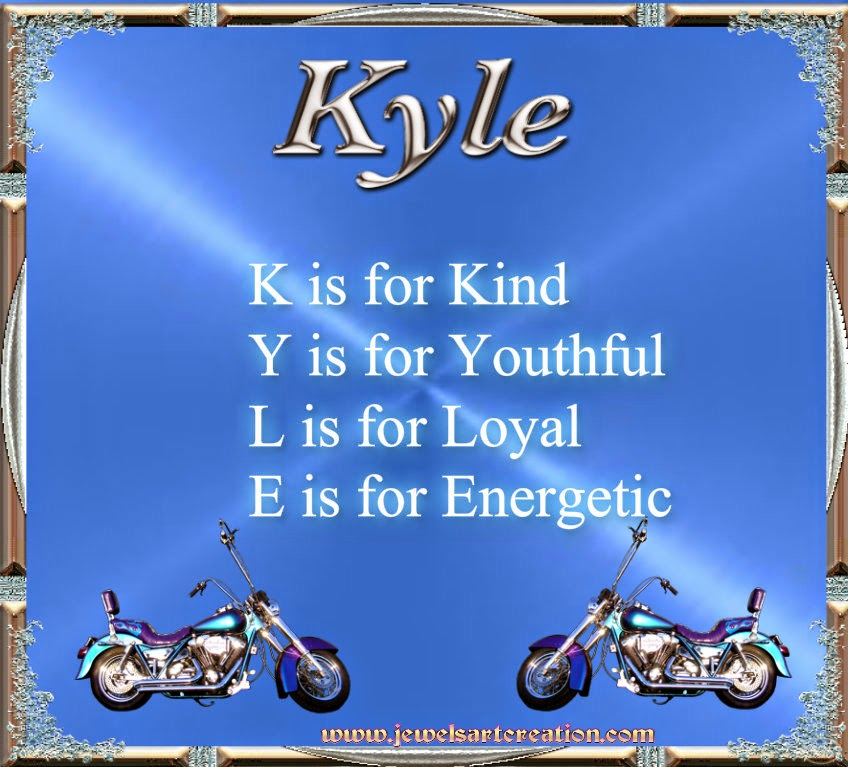 Kyle name meaning poem jewels art creation for What does tce mean