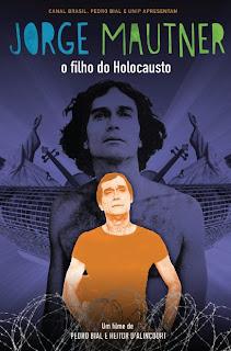 Jorge Mautner: O Filho do Holocausto Nacional