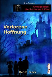 http://inflagrantibooks.blogspot.de/2015/10/verlorene-hoffnung-von-ben-b-black.html