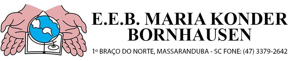 E.E.B. MARIA KONDER BORNHAUSEN