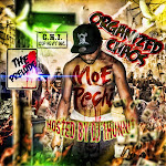 [ORGANIZED CHAOS - THE PRELUDE] MOE PECHI x DJ 1HUNNIT