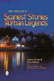 New England's Scariest Stories and Urban Legends