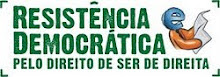 RESISTIR E LUTAR PELA DEMOCRACIA