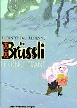 Brussli,le conquérant