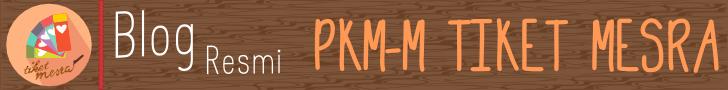 PKM-M TIKET MESRA