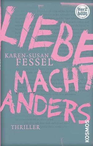http://lisaundlaurahoch2.blogspot.de/2014/05/rezension-liebe-macht-anders-von-karen.html