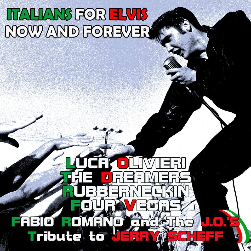 ITALIANS FOR ELVIS - NOW AND FOREVER