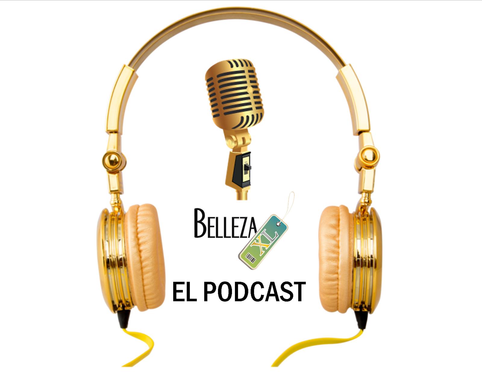Belleza XL el podcast
