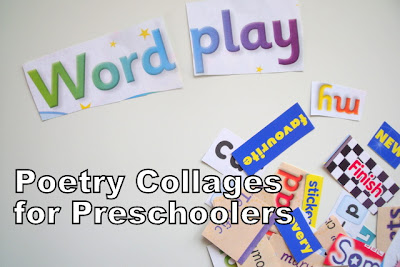 Poetry for Preschoolers Word Play Collages