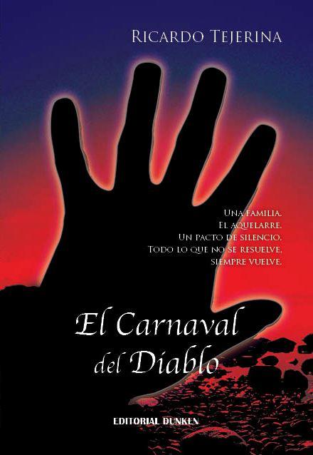 EL CARNAVAL DEL DIABLO, la novela