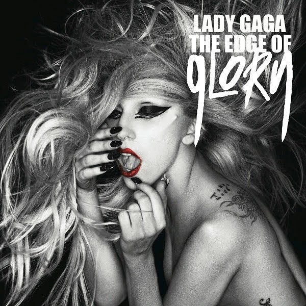 LADY GAGA : THE EDGE OF GLORY