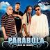 Parábola - Além do Padrão (2008)