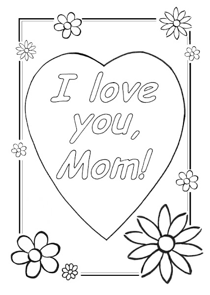I Love My Mom Coloring Pages Miakenasnet