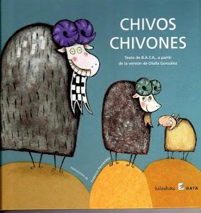 Chivos, chivones