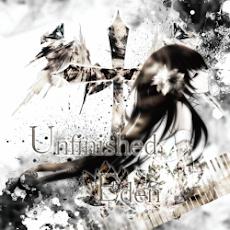 【Unfinished Eden】