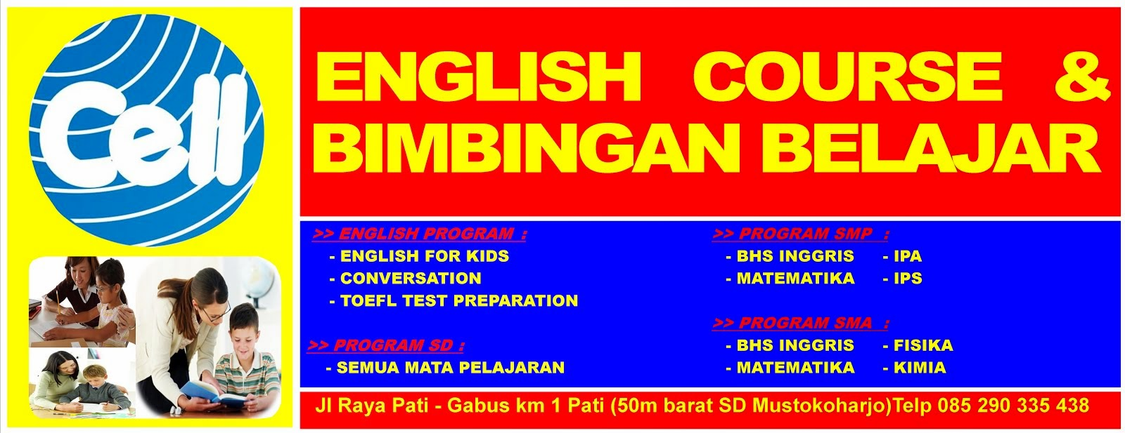 CELL ENGLISH COURSE & BIMBINGAN BELAJAR
