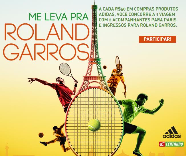 'ME LEVA PRA ROLAND GARROS' - Promoção Adidas e Centauro
