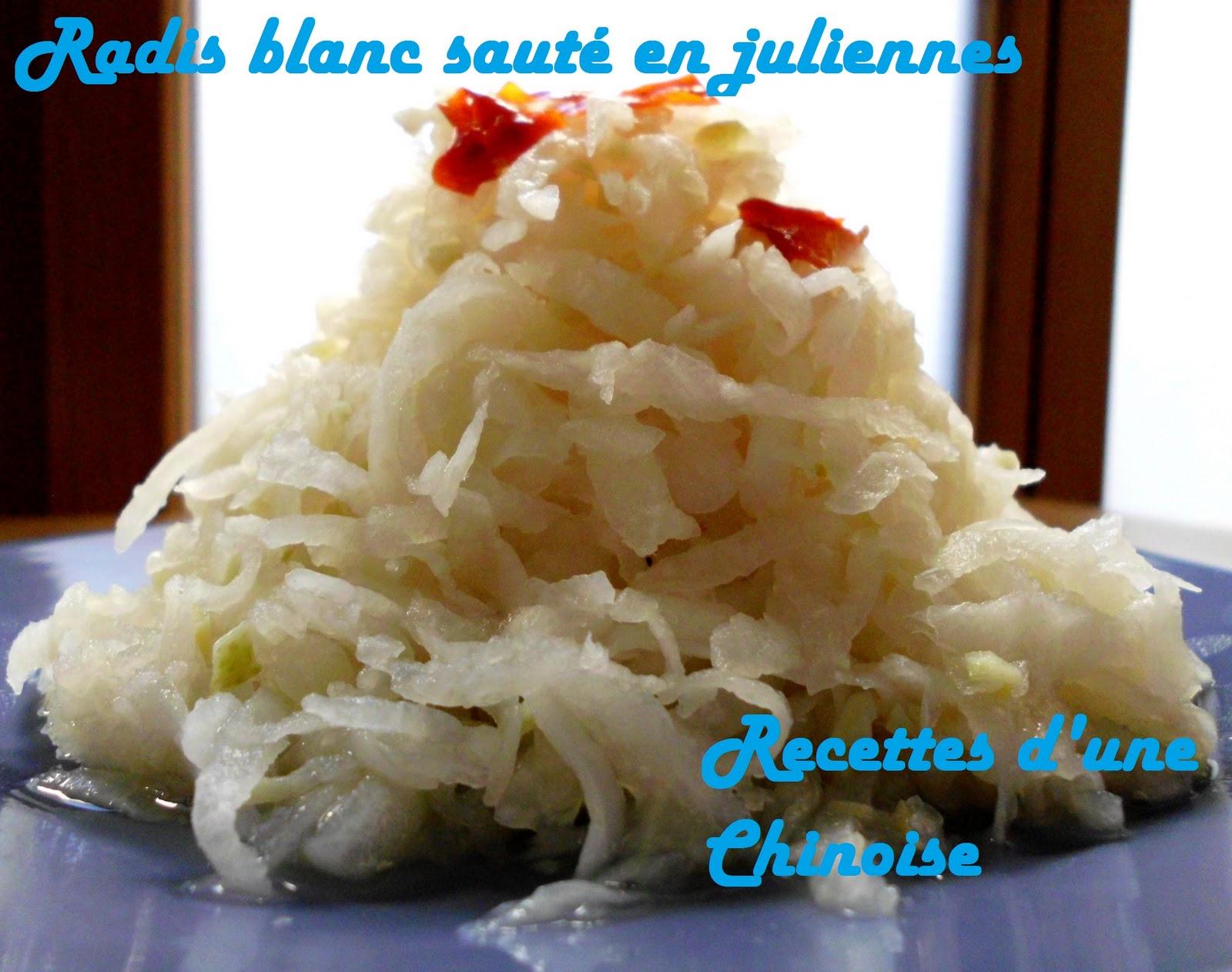 recettes d 39 une chinoise radis blanc saut en juliennes. Black Bedroom Furniture Sets. Home Design Ideas