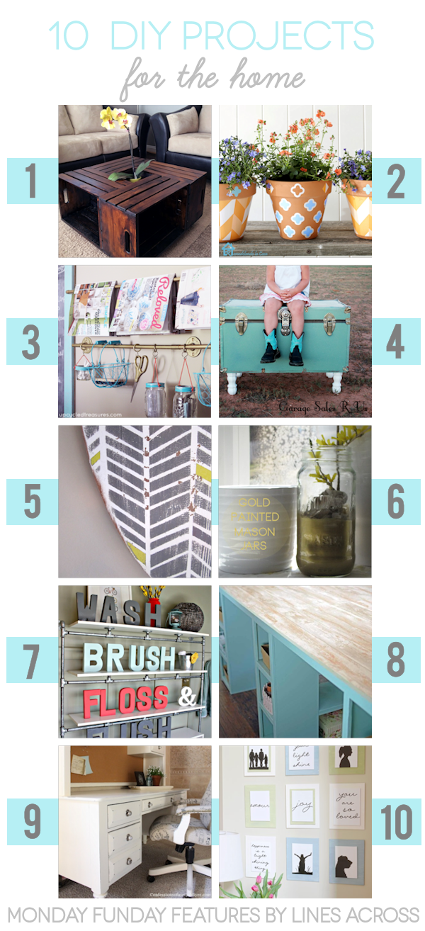 10 fabulous DIY Projects for the Home from the #mondayfundayparty ! #diy #diyprojects