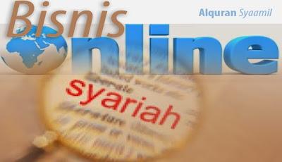 Bagaimanakah Kedudukan Bisnis Online Menurut Syariat Islam?