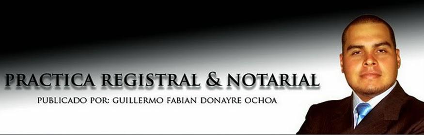 PRACTICA REGISTRAL Y NOTARIAL