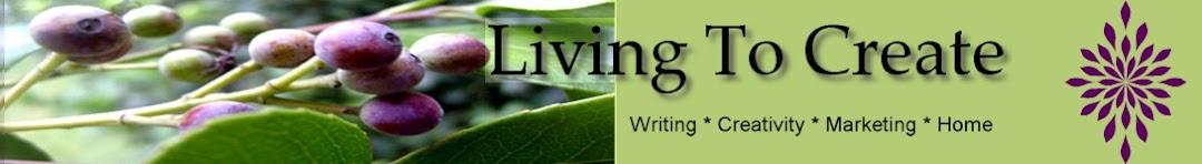 Living To Create