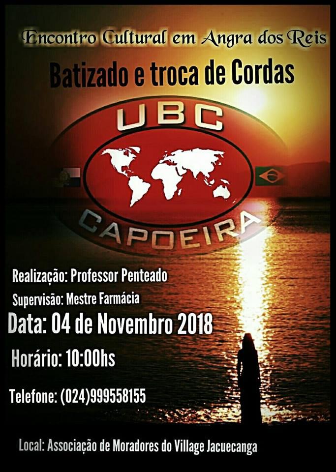 ENCONTRO CULTURAL UBC CAPOEIRA - ANGRA DOS REIS / RJ - 04/11/2018