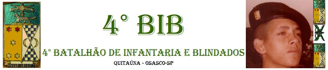 4° BIB - Batalhão de Infantaria e Blindados