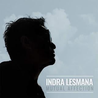 Indra Lesmana - Mutual Affection