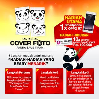 Info Kontes - Tantangan Cover Photo Panda Saus Tiram Berhadiah Smartphone OPO R7 dan Voucher Makan
