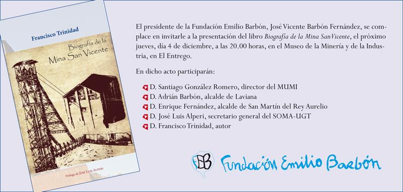 Invitación presentación libro Biografía de la Mina San Vicente