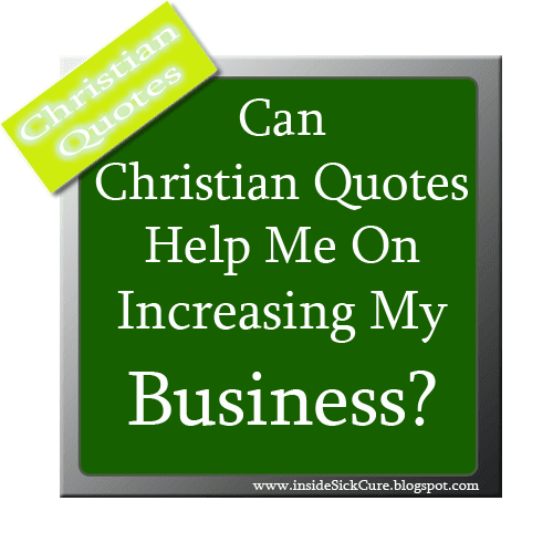 Inspirational Sayings Image - Christian Quotes for Business