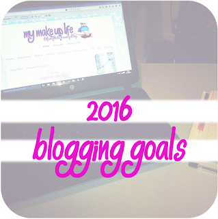 http://www.mymakeuplife.co.uk/2015/12/2016-blogging-goals.html