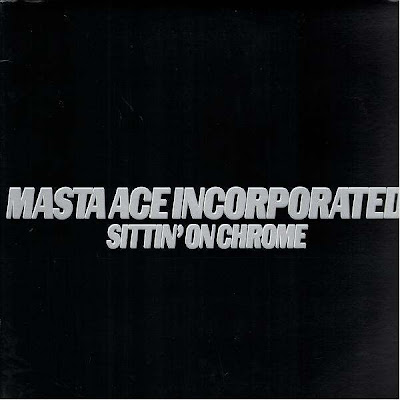 Masta Ace Incorporated ‎- Sittin' On Chrome (1995) (CDM) (320 kbps)