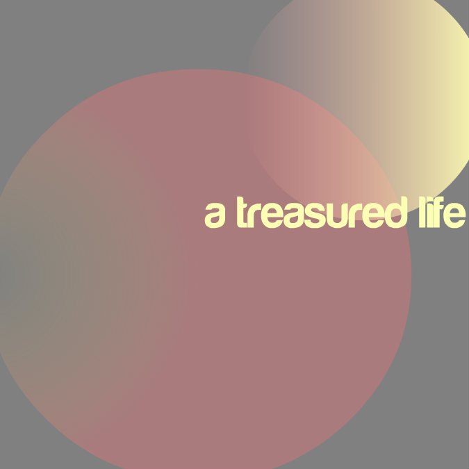 a.treasured.life