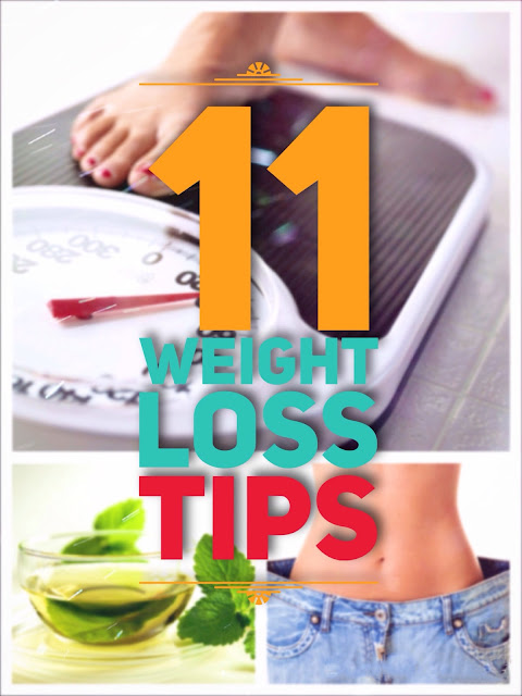 11 Weight Loss Tips