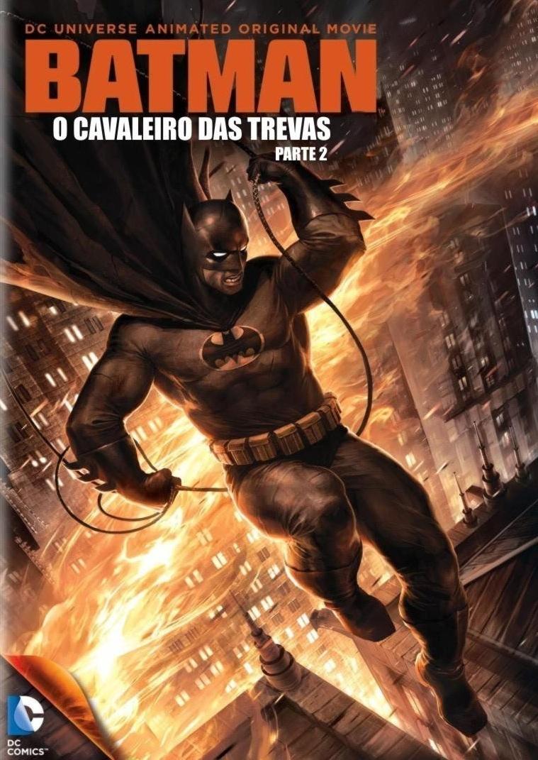 Batman: O Cavaleiro das Trevas Parte 2 – Legendado (2013)