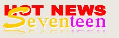 Hot News Seventeen