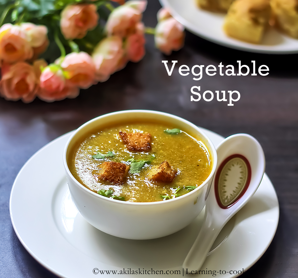 ... to make Thick Vegetable Soup | Easy Soup Recipes | Indian Soup Recipes