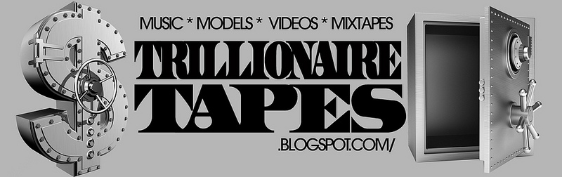 TRILLIONAIRE TAPES