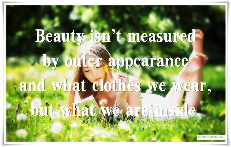 Beauty Isn't Measured By Outer Appearance, Picture Quotes, Love Quotes, Sad Quotes, Sweet Quotes, Birthday Quotes, Friendship Quotes, Inspirational Quotes, Tagalog Quotes