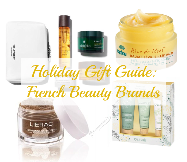 Holiday Gift Guide - Skin & Body Gifts from French Beauty Brands