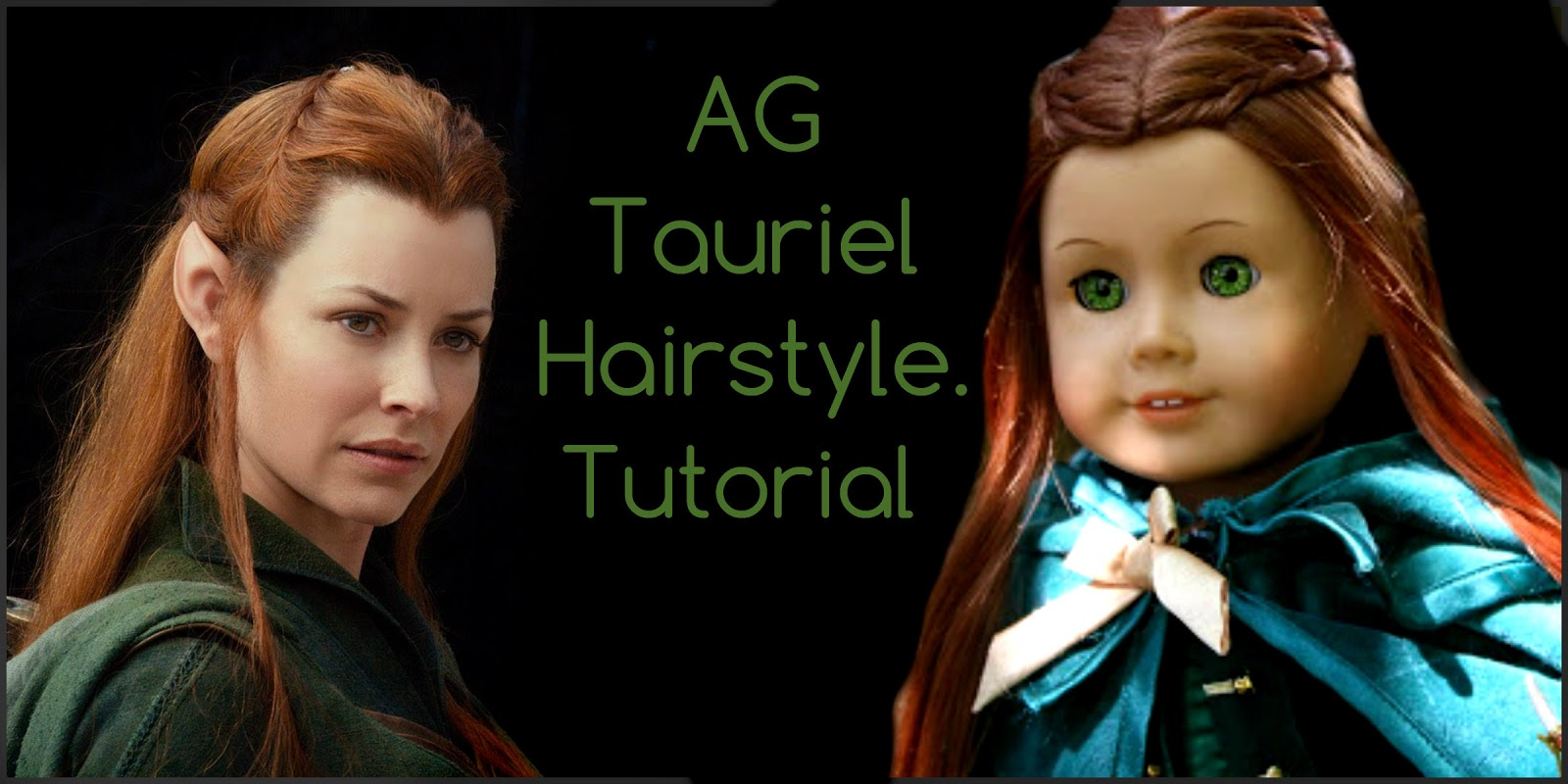 American Girl Sisters: Hairstyles by Sarah: The Hobbit Tauriel Hairstyle